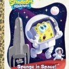 Sponge in Space! (SpongeBob SquarePants) (Little Golden Book)