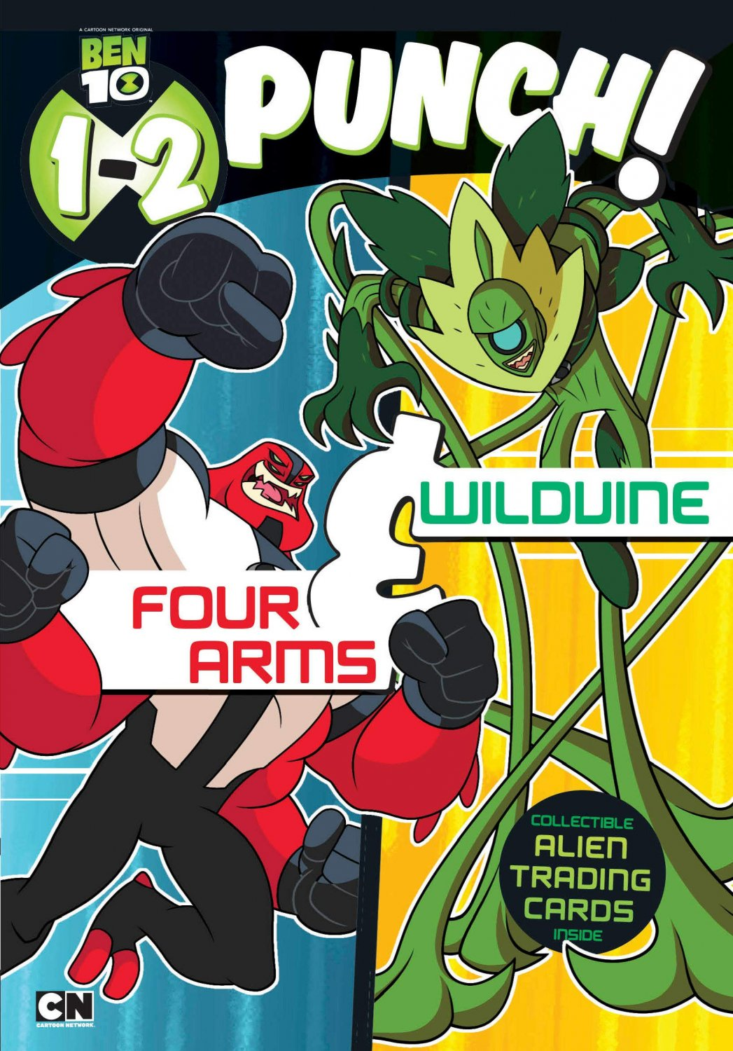 1-2 Punch: Four Arms and Wildvine (Ben 10)