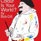 What Colour Is Your World? Hardcover Book
