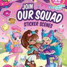 Shoppies Join Our Squad: Sticker Scenes (Shopkins: Shoppies) – Sticker Book