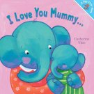 I Love You Mummy... I Love You Daddy! Paperback Book