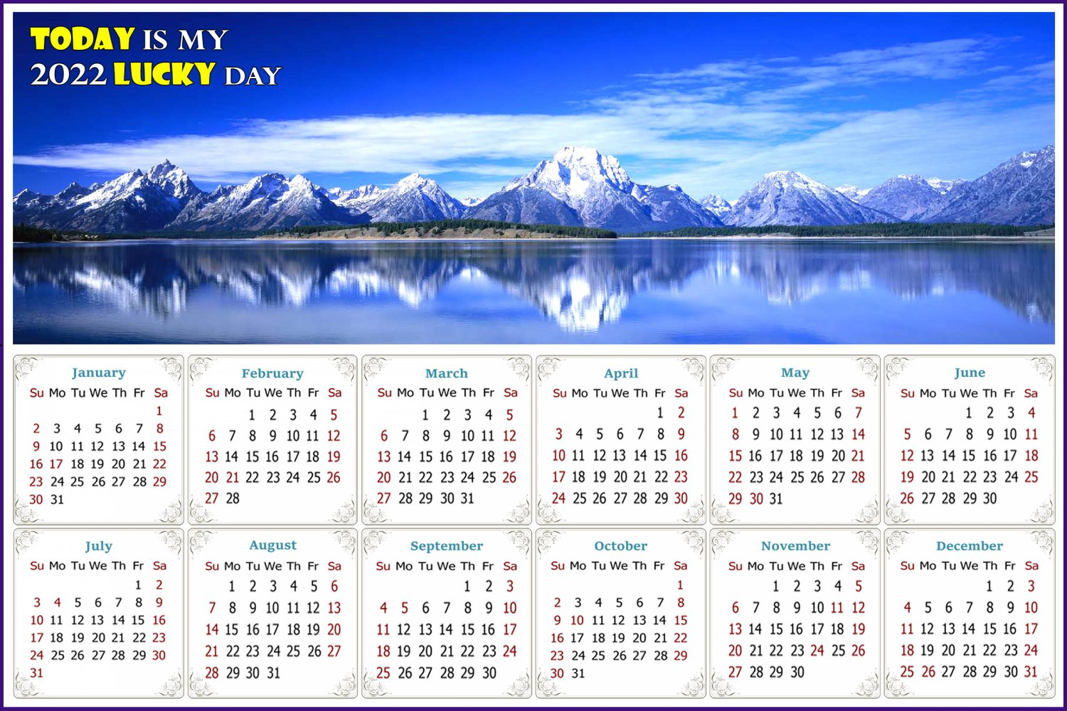 2022 Magnetic Calendar - Calendar Magnets - Today is my Lucky Day - Jackson Lake Wyoming