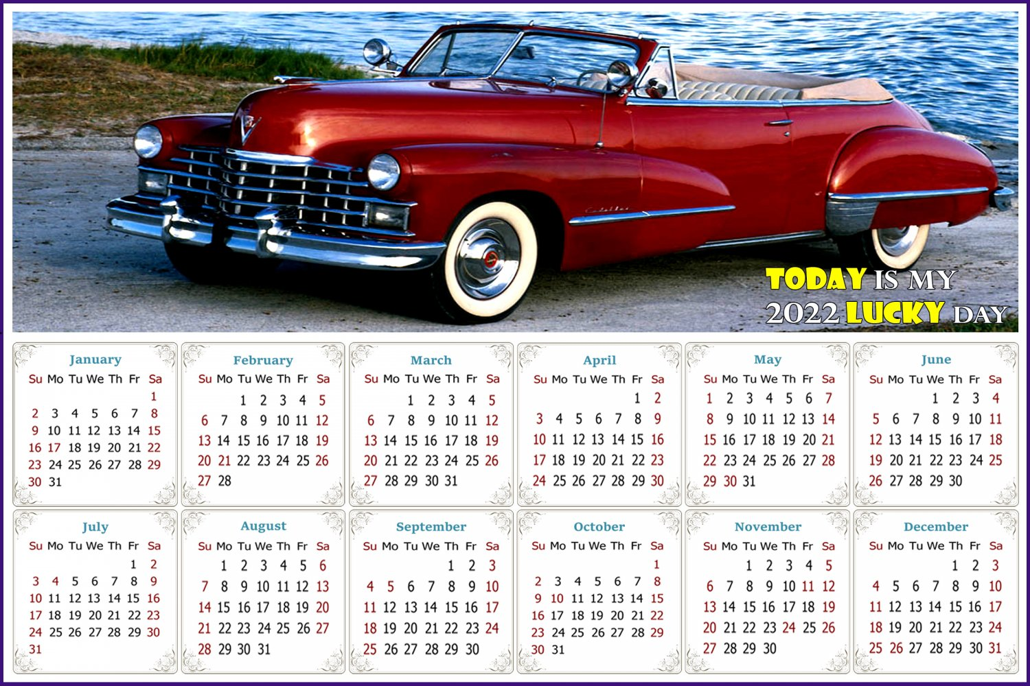 2022 Magnetic Calendar - Calendar Magnets - Today is my Lucky Day - Cars Edition #44