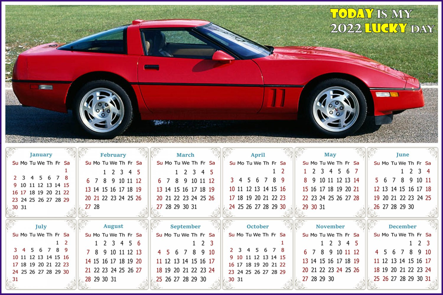 2022 Magnetic Calendar - Calendar Magnets - Today is my Lucky Day - Cars Edition #46