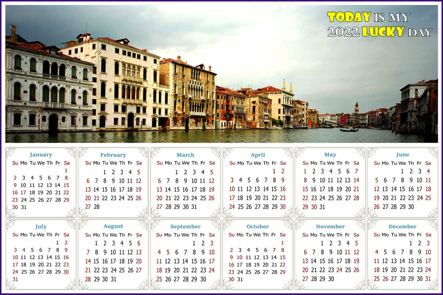 2022 Magnetic Calendar - Today is My Lucky Day - Venice Grand Canal