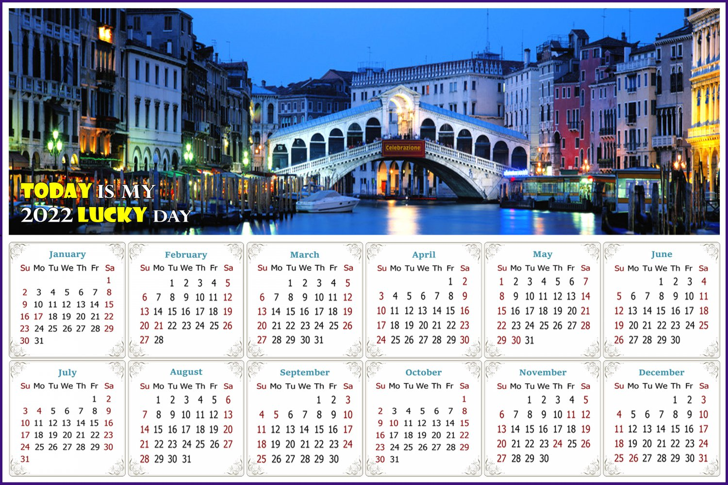 2022 Magnetic Calendar - Today is My Lucky Day - Nightlife on The Canal