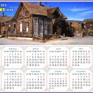 2022 Magnetic Calendar - Today is My Lucky Day - (Ghost Town of Bodie)