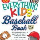 The Everything KIDS' Baseball Book