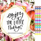 2022 12 Month Wall Calendar - Enjoy the Little Things - with 100 Reminder Stickers