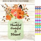 2022 12 Month Wall Calendar - Thankful, Grateful & Blessed - with 100 Reminder Stickers