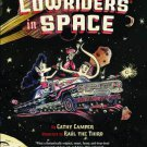 Lowriders in Space Hardcover Book