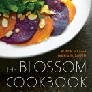 The Blossom Cookbook Hardcover Book