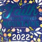 2022 Faith Can Move Mountains Calendar