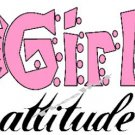 GIRL ATTITUDE ~ (Adult 2xLarge to Adult 6xLarge) ~ T-shirt