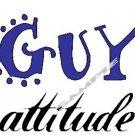 GUY ATTITUDE ~ (Adult 2xLarge to Adult 6xLarge) ~ T-shirt