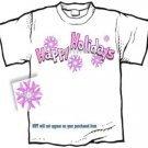 T-shirt, HAPPY HOLIDAYS, Breast Cancer Awareness -  (Adult Sm, Med, Lg)