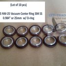 "KF-25 NW-25 Vacuum Center Ring 304 SS 1.575"" or 40mm  w/ O-ring (Lot of 10 pcs)"