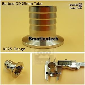25 mm OD barbed hose X KF25 flange stainless steel vacuum adapter