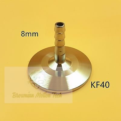 8 mm OD barbed hose X KF40 flange stainless steel vacuum adapter
