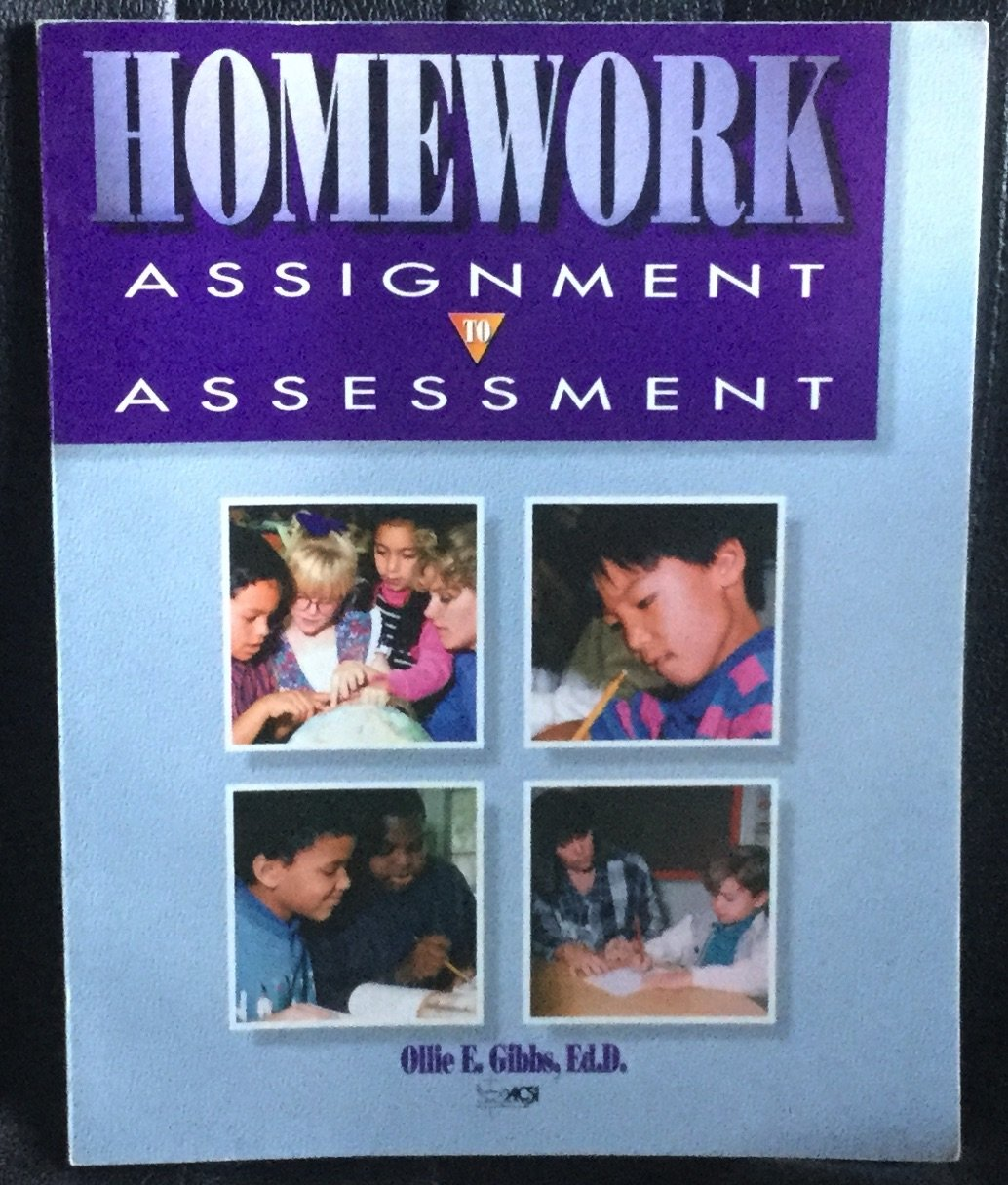 Homework: Assignment to assessment Paperback � 1994