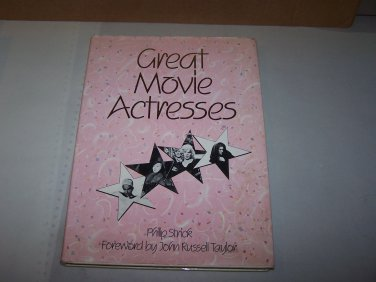 great movie actresses phillip strick large hard cover book 1984