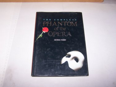 the complete phantom of the opera by george perry 1987 hard cover book