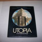 utopia by ian todd and michael wheeler hard cover book with jacket 1978