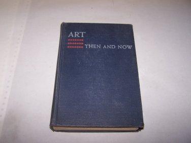 art then and now 1949 hc book kathryn lee katharine burchwood