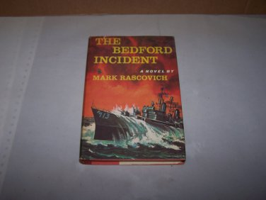the bedford incident mark rascovich 1963 hc book with javket