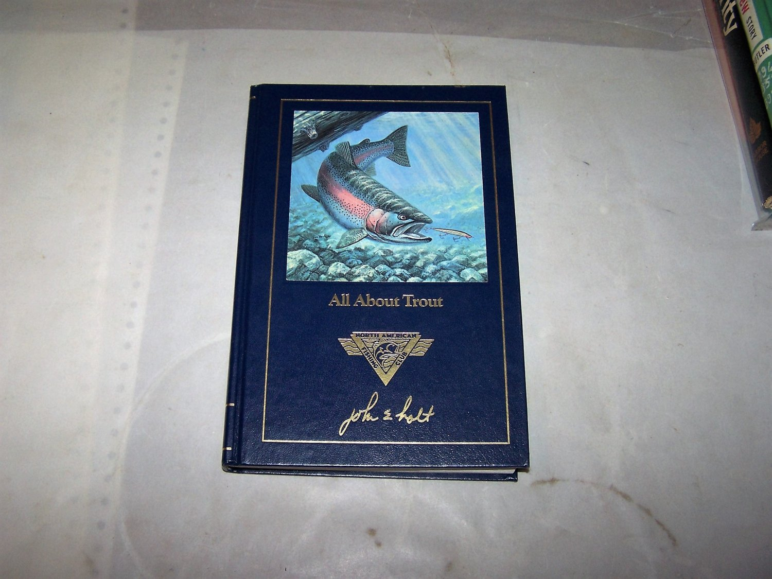 All about trout hc book john holt 1991 north american for North american fishing club