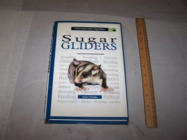 sugar gliders an owners guide to sugar gliders book hc book