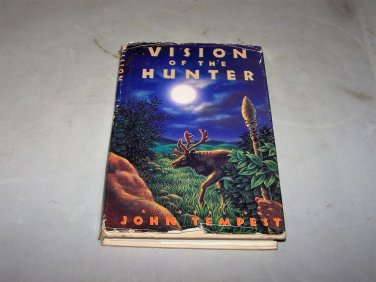 vision of the hunter john tempest 1989 hc book with jacket