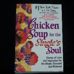Chicken Soup for the Single's Soul Soft Cover