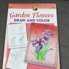 Creative Haven Garden Flowers to Draw and Color Dover Adult Coloring Book