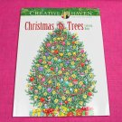 Creative Haven Christmas Trees Dover Adult Coloring Book