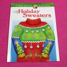Creative Haven Ugly Holiday Sweaters Dover Adult Coloring Book