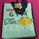 Reusable Insulated Lunch Bag - Gym Then Tacos