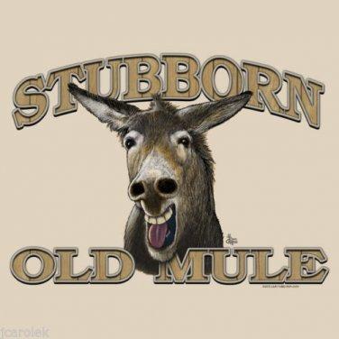 Stubborn Old Mule T shirt Unisex S M L XL 2XL NWT Fun Donkey Over the Hill