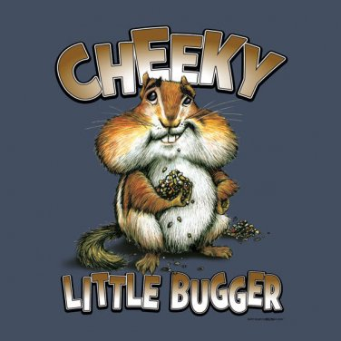 Cheeky Little Bugger T-shirt Unisex S-M-L-XL-2XL New with Tags Humor Squirrel