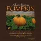 Advice From a Pumpkin T-shirt Thanksgiving Fall S-M-L-XL-2XL New w/ Tags Cotton