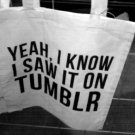 I Saw It On Tumblr Tote Bag Purse Carrier Hipster Tshirt Social Media Blogger