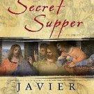The Secret Supper by Javier Sierra (2006, Hardcover)