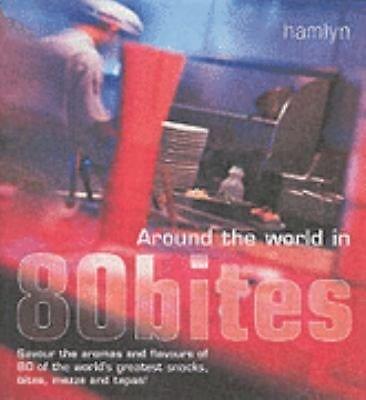 Around the World in 80 BItes by Sunil Vijayaker NEW