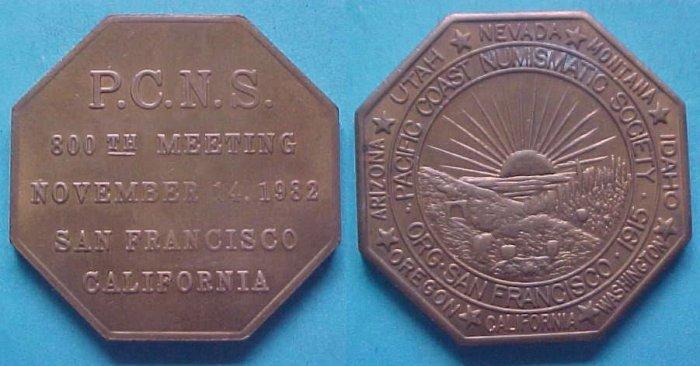 San Francisco CA Pacific Coast Numismatic Society PCNS 1982 medal - 800th Meeting, octagonal