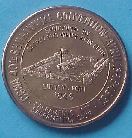 California State Numismatic Association CSNA Spring 1967 medal - Sutter's Fort