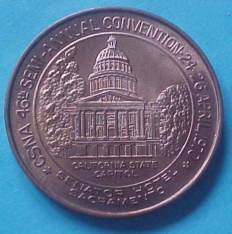 California State Numismatic Association CSNA Spring 1970 - California State Capitol