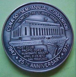 California State Numismatic Association CSNA Spring 1972 - New San Francisco Mint