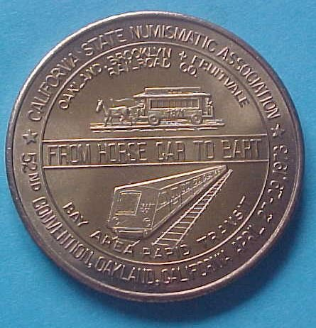 California State Numismatic Association CSNA Spring 1973 medal - From Horsecar To BART