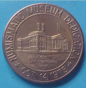 California State Numismatic Association CSNA Special 1973 medal - Numismatic Museum Dedication
