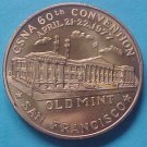 California State Numismatic Association CSNA Spring 1977 medal - Old San Francisco Mint